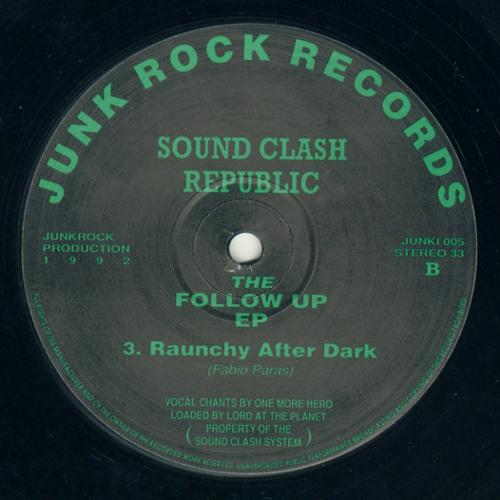 [JUNKI 005 - 1992] Sound Clash Republic - Raunchy After Dark