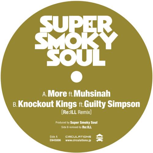 Super Smoky Soul - More ft. Muhsinah
