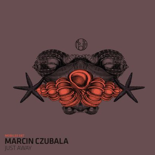 Marcin Czubala - Just Away ep - Mobilee (preview)