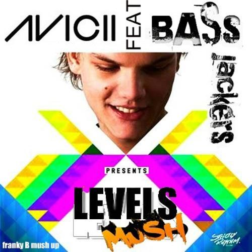 Avicii vs bassjackers - levels mush (Deep Frambo mash up)
