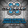 Dirkie Coetzee & Unique DJ feat Litsa - C'est La Vie (George le Rouge Remix) [Nemesis]