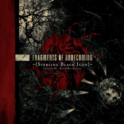 "Fragments Of Unbecoming ""Sterling Black Icon"""