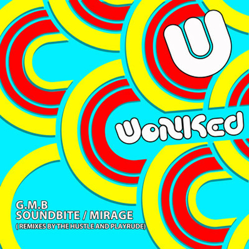 G.M.B. - Soundbite (The Hustle Remix) - WoNKeD Records - WONK033