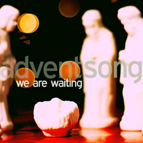 We Are Waiting