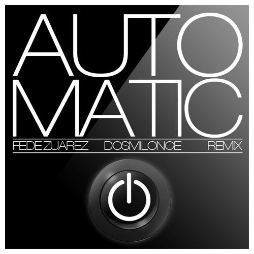 AUTOMATIC- ULTRA NATE-( FEDE ZUAREZ RMX 2011)