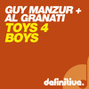 Guy Mantzur & Al Granati -Toys 4 Boys -(Low fi Preview)