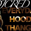 Everyday Hood Thangs    (Selections in Bass by Dj Cred)