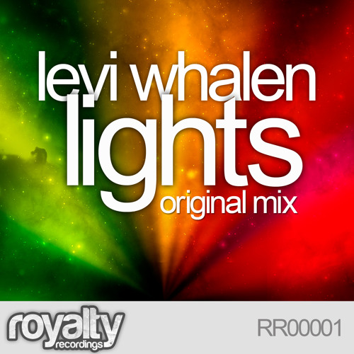 Levi Whalen - Lights (Original Mix) OUT NOW ON BEATPORT