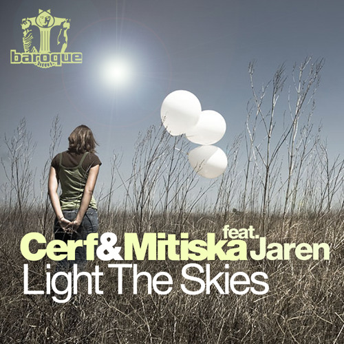 Cerf, Mitiska & Jaren -Light the skies (cloud-d rmx) (unmastered) free download