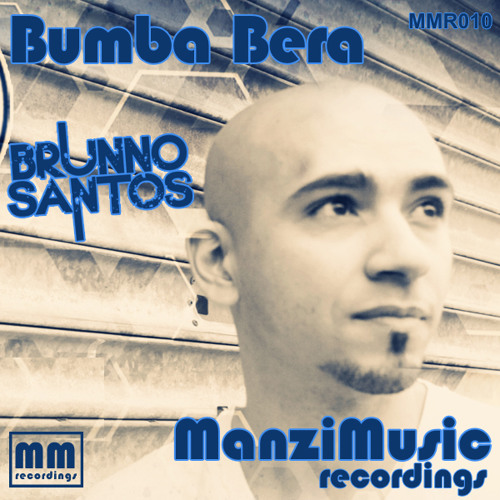 Brunno Santos - Bumba Bera - (Original mix)