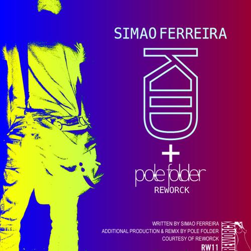 Simao Ferreira - Kid - Soundcloud Preview