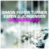 Simon Fisher Turner / Espen J Jörgensen - Sur