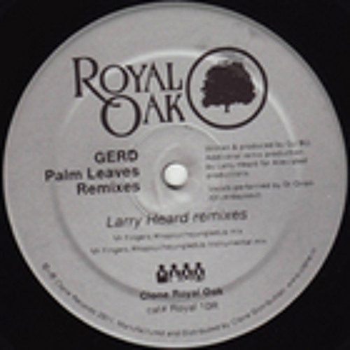 GERD - PALM LEAVES (DEETRON RMX) OUT NOW ON CLONE ROYAL OAK!