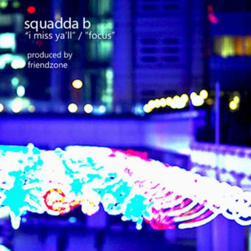 """SQUADDA B - """"I MISS YALL"""" (INSTRUMENTAL)"""