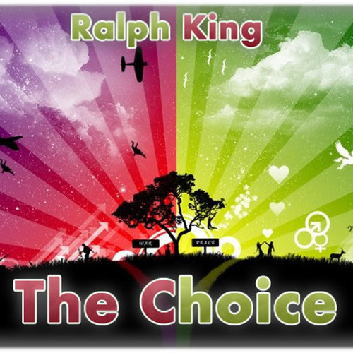 Ralph King - The Choice ( Peace Mix ) [ Free Download ]
