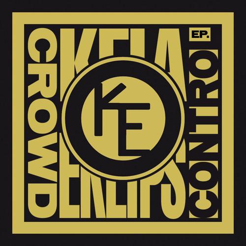 Killa Kela & Eklips : Crowd Control EP