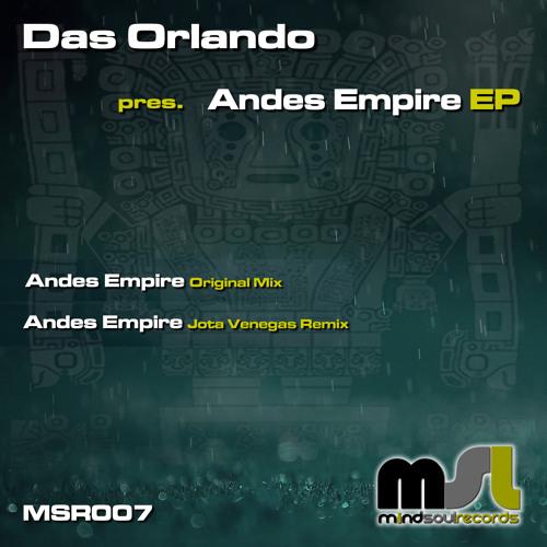Das Orlando - Andes Empire (Original Mix) // OUT NOW @ BEATPORT