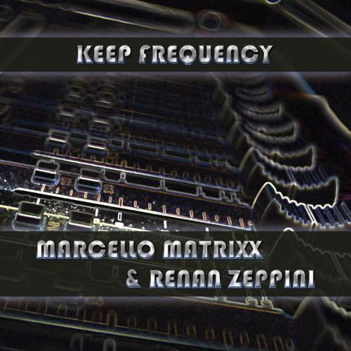 Marcello Matrixx & Renan Zeppini - Right in the Mix (Original Mix)