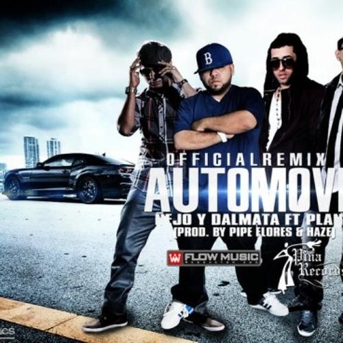 Automovil - Nejo Y Dalmata Ft. Plan B (Official Remix)