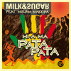 Hi-a Ma (Pata Pata) (Milk and Sugar Radio Version) feat. Jungle Brothers