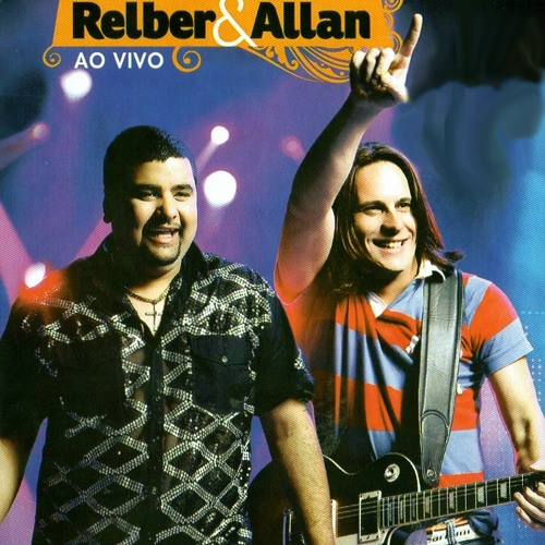 Nova Música Relber e Allan - Tchê tchê tchê