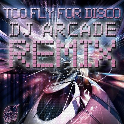 DJ Kue-Too Fly For Disco(DJ Arcade Remix)[Lo-Fi Preview]Out now Via Burn The Fire Records