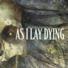 "As I Lay Dying ""The Sound Of Truth"""