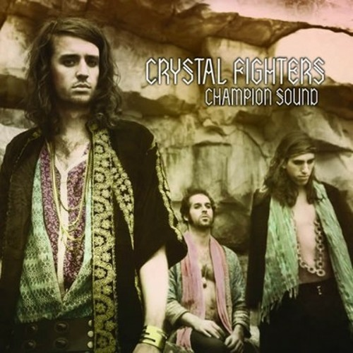 Crystal Fighters - Champion Sound (Psychemagik Remix)