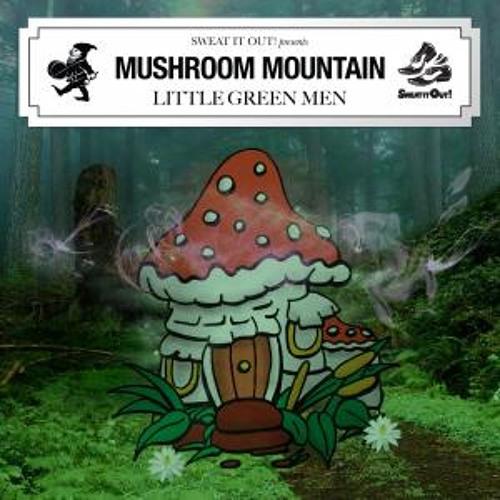 Mushroom Mountain - Little Green Men (Benson Remix) [Sweat It Out]
