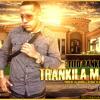 Tito Rankin-Trankila Ma-(Prod. By Lil' Geniuz)