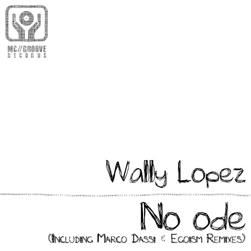 Wally Lopez - No Ode (Marco Dassi Dub remix) [Snippet]