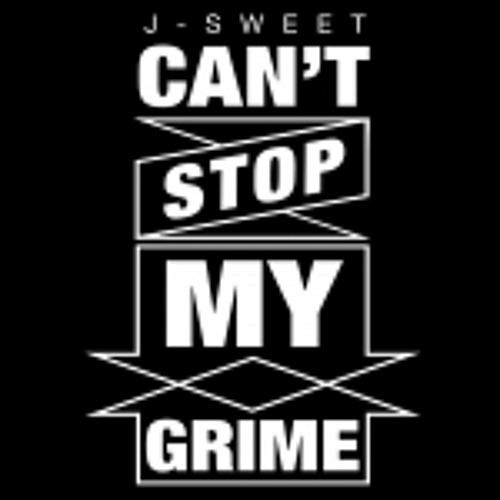 J-Sweet - Can't Stop My Grime (Kaiser Remix)