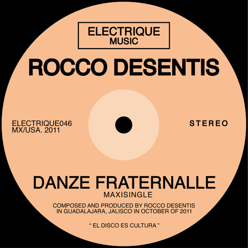 Rocco Desentis - Danze Fraternalle (Early Mix)