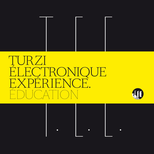 Turzi Electronique Expérience - Croyance
