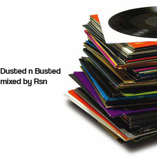 Dusted n Busted pt.2 (mixed by Rsn)