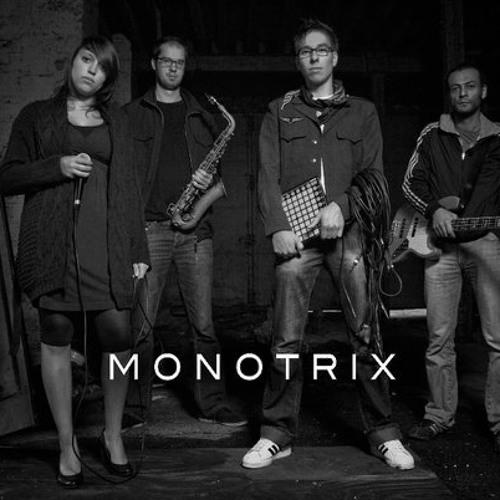 Monotrix - DEMO 2
