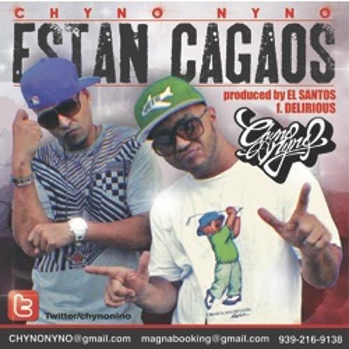 Estan Cagaos feat. DELIRIOUS produced by EL SANTOS
