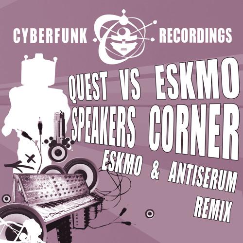Eskmo & Antiserum - Speaker's Corner RMX (2008)