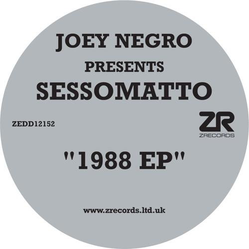 Joey Negro presents Sessomatto - 1988 EP
