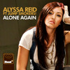 Alyssa Reid - Alone Again (Radio Edit)