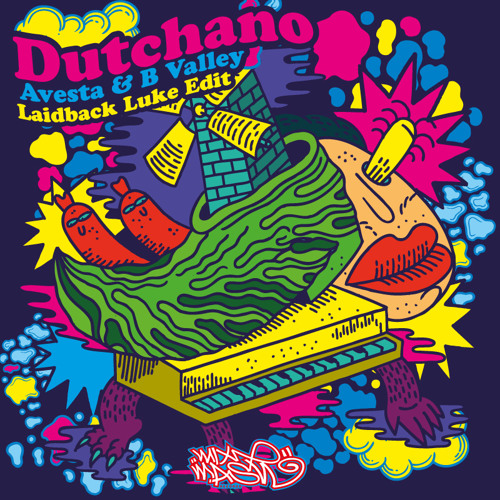 Avesta & B Valley - Dutchano (Laidback Luke Edit)