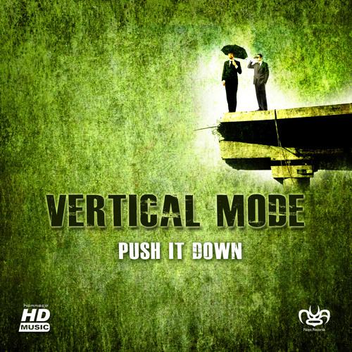 Vertical Mode - Push it down ep (mini-mix)