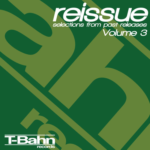 Sire_g - Reissue Vol.3 [TBH021] mixed for T-Bahn Records