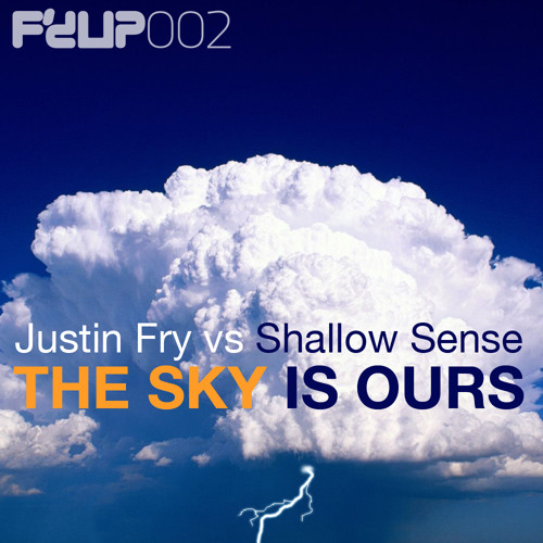 Justin Fry vs Shallow Sense - The Sky Is Ours (Jusdefy Trancestep Mix)