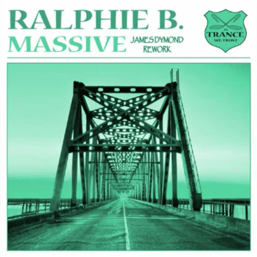 Ralphie.B -Massive (James Dymond Rework) [In Trance We Trust Recs]