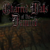 "Charred Walls Of The Damned ""Ghost Town"""