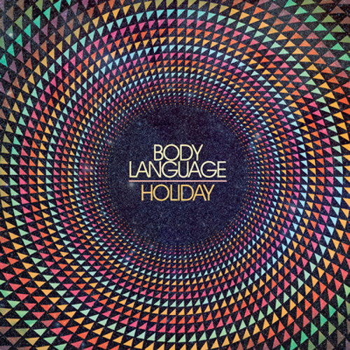 "Body Language ""Holiday (RAC Remix)"""