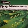 Michael Splint pres. Eruption - I Feel Free (Neal Thomas remix) [2012]
