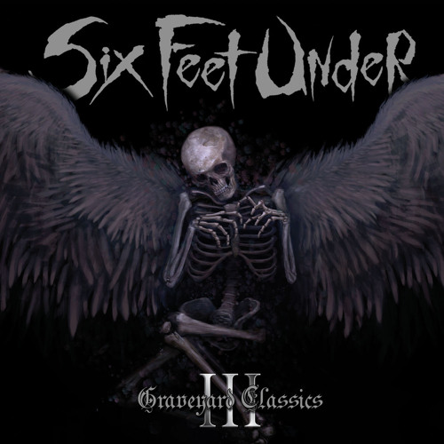 """Six Feet Under """"The Frayed Ends Of Sanity"""""""