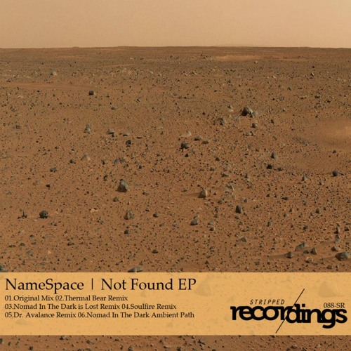 Namespace - Not Found (Nomad in the Dark's ambient path) Stripped Recordings